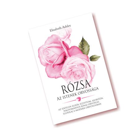 Rózsa az istenek orvossága